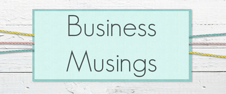 Business musings