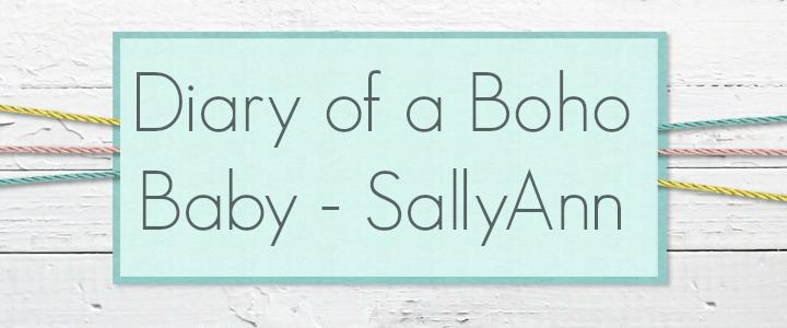 Diary of a Boho Baby - SallyAnn