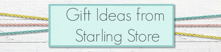 Gift Ideas from Starling Store