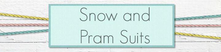 Snow and Pram Suits